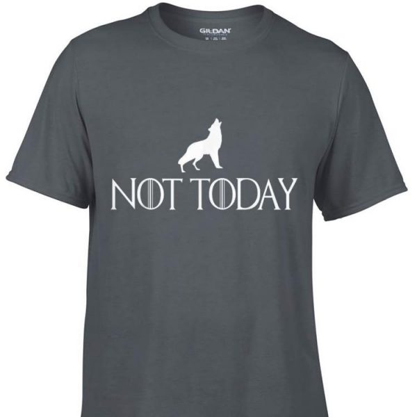 Arya Not Today Little Wolf Game Of Thrones shirt