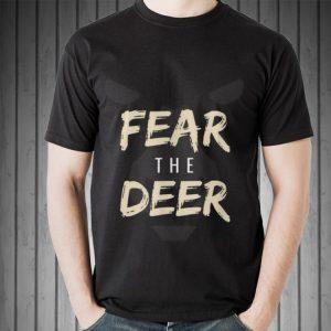 Fear The Deer Buck shirt 1