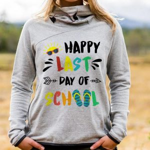 Happy Last Day Of school End Of Year shirt