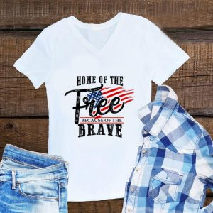 Home of the Free Because of the Brave USA Flag shirt