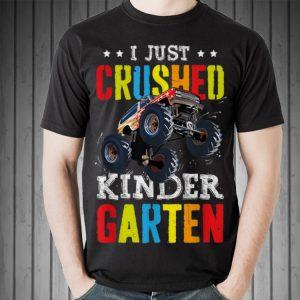 I Just Crushed Kinder garten Monster Truck shirt 1