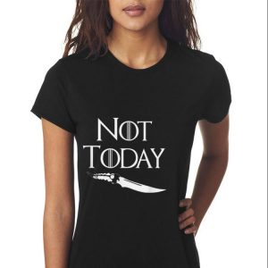 Not Today GOT Game Of Throne Catspaw Blade shirt 2