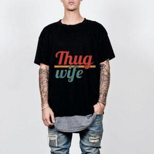 Thug Wife shirt 1