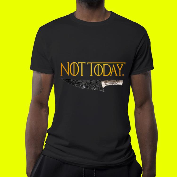 Weapon What do we say to the god of death Not Today Game Of Thrones shirt 4 - Weapon What do we say to the god of death Not Today Game Of Thrones shirt