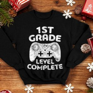 1st Grade Level Complete shirt