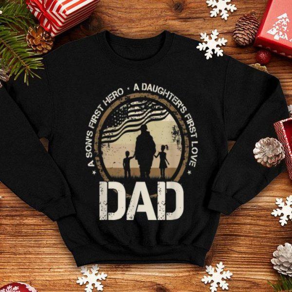 A Son's First Hero A Daughter's First Love Dad Veteran American Flag shirt
