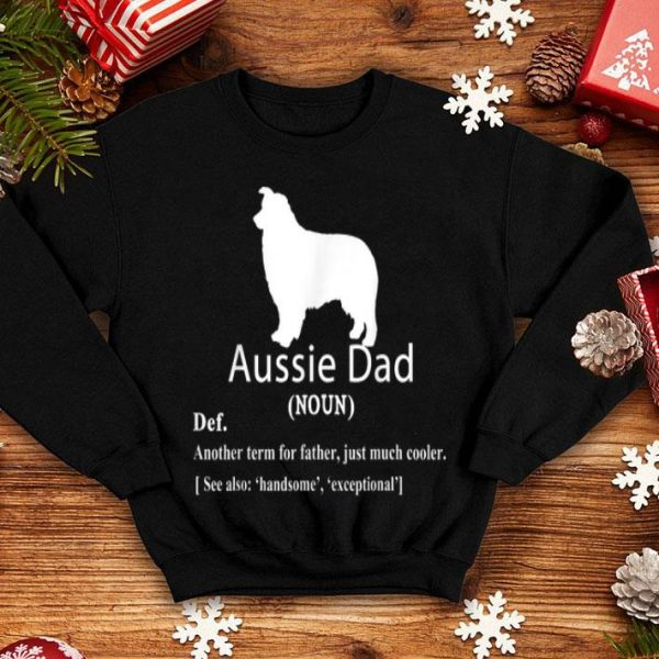 Aussie Dad Definition For Father Day shirt