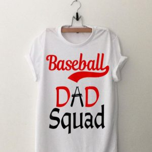 Baseball Dad Squad shirt