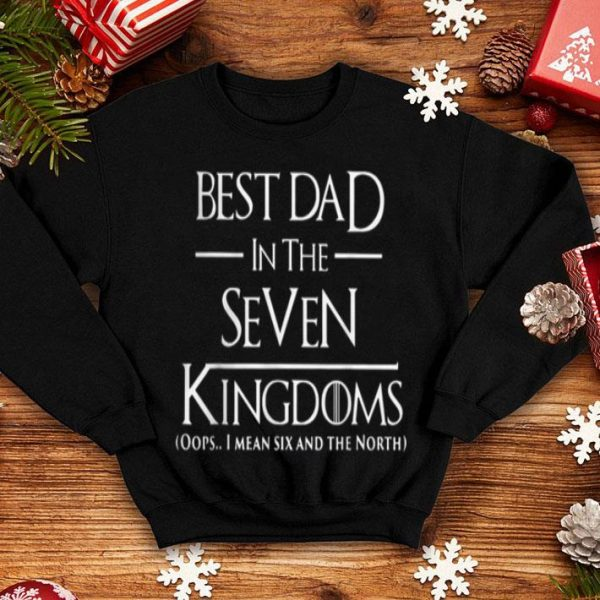 Best Dad In The Seven Kingdoms Father Day Game Of Thrones shirt