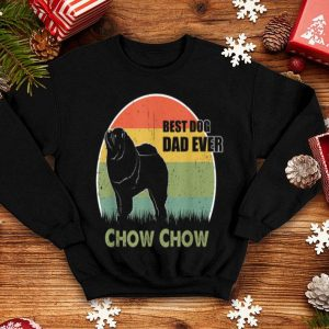 Best Dog Dad Ever Chow Chow Fathers Day 2019 shirt