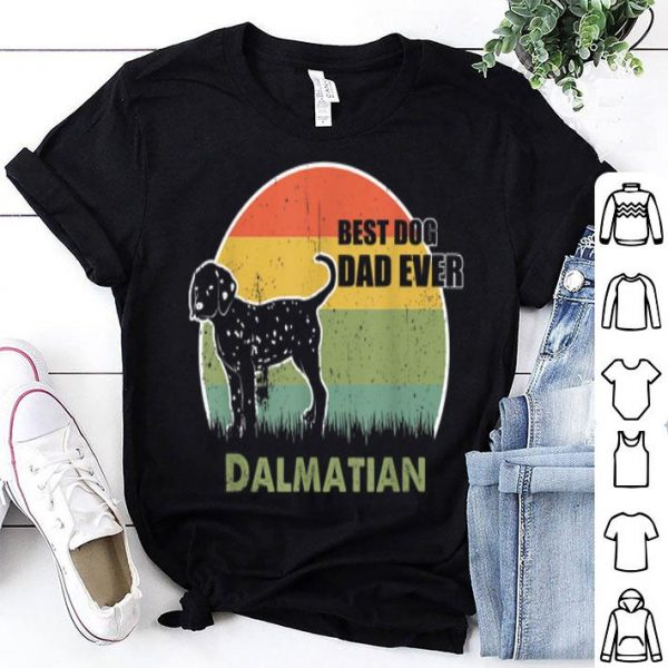 Best Dog Dad Ever Dalmatian Father Day 2019 shirt
