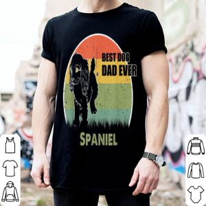 Best Dog Dad Ever Spaniel Father Day 2019 shirt