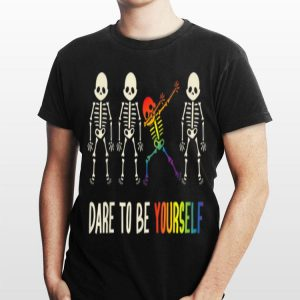 Dare To Be Yourself LGBT Pride Skull shirt