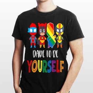 Dare To Be Yourself LGBT Pride Superheroes shirt