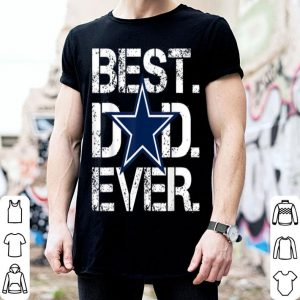 Father day Best Dad Ever Dallas Cowboy shirt