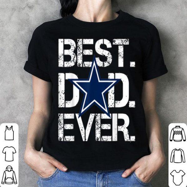 Father day Best Dad Ever Dallas Cowboy shirt