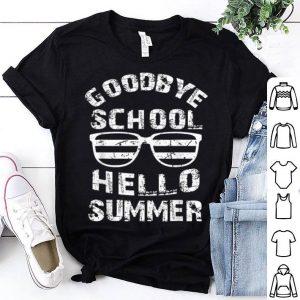 Goodbye School Hello Summer Sunglass shirt
