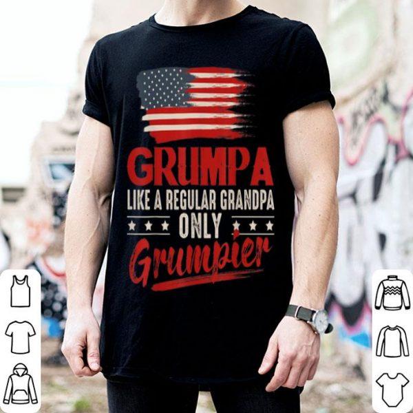 Grumpa Like A Regular Grandpa Only Grumpier American Flag shirt