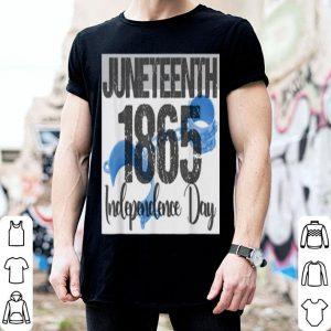 Juneteenth 1865 Independence Day Celebration Never Forget shirt