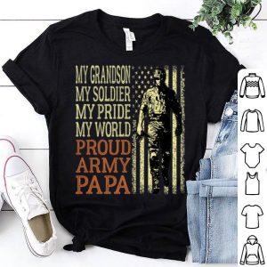 My Grandson My Soldier Hero Military Proud Army Papa shirt