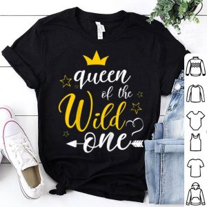 Queen Of The Wild One 1St Birthday First Thing shirt