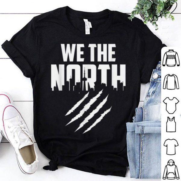 Toronto Raptor We Are The North Basketball shirt
