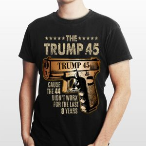 Trump 45 Greater Than 44 Gun Rights 2nd Amendment shirt