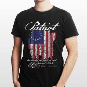 1776 Betsy Ross Flag Our Country Will Stand In Need Of Its Experienced Patriot To Prevent Its Ruin Samuel Adams shirt