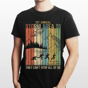 1st Annual Storm Area 51 UFO Vintage They Can't Stop All Of Us shirt