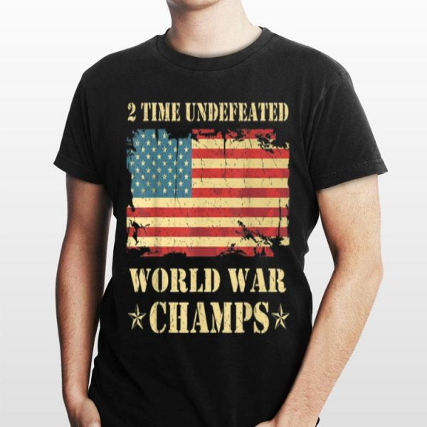 2 Time Undefeated World War Champs Ameican Flag shirt