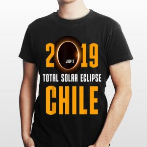 2019 July 2 Total Solar Eclipse Chile shirt