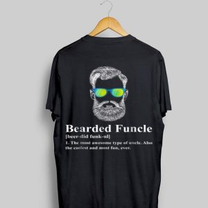 Bearded Funcle The Mos Awesome Type Of Uncle shirt