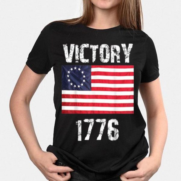 Betsy Ross Flag 4th Of July Victory 1776 shirt