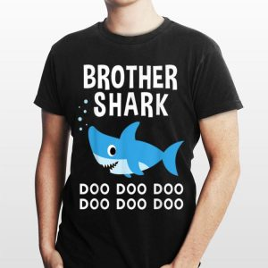 Brother Shark Doo Doo Doo shirt