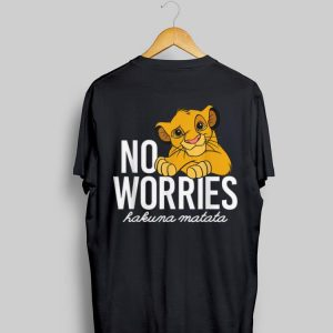 Disney Lion King No Worries Hakuma Matata shirt
