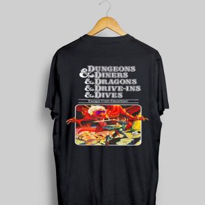 Dungeons Diners Dragons Drive-Ins Dives shirt