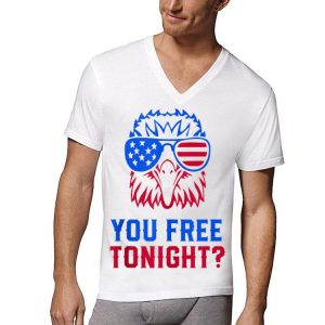 Eagle Sunglass American You Free Tonight shirt