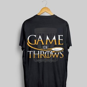 Game Of Throws Frisbee Golf shirt
