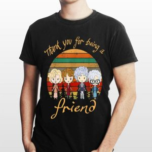 Golden Girls Thank You For Being A Friend Vintage shirt