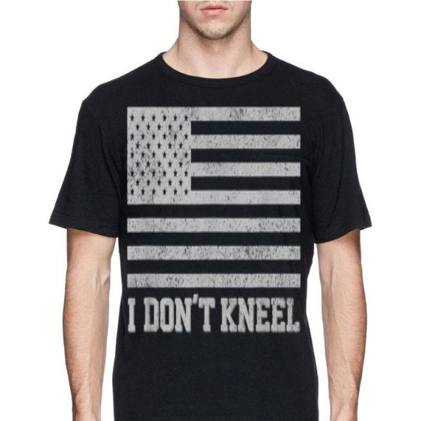 I Don't Kneel American Flag shirt