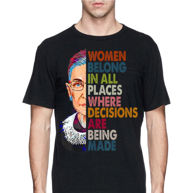tee Women Belong in All Places Where decicions are Being Made Women Sweatshirt