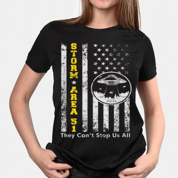 Storm Area 51 Shirt They Can't Stop All of Us UFO American Flag shirt