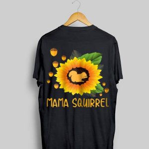 Sunflower Mama Squirrel Chestnut shirt