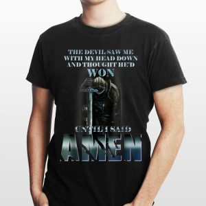 The Templars The Devil Saw Me With My Head Down Until I Said Amen shirt