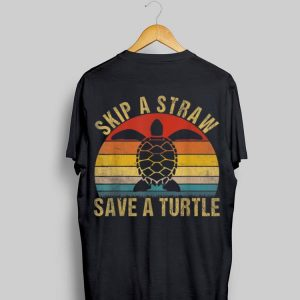 Vintage Retro Skip A Straw Save A Turtle shirt