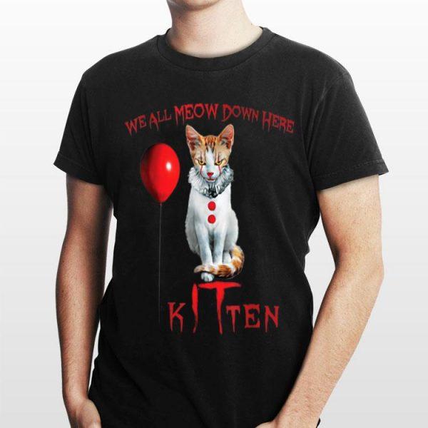 We All Meow Down Here Kitten Horror shirt