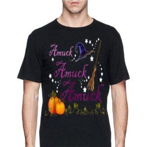 Amuck Amuck Amuck Witch Halloween shirt