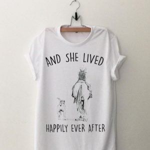 And She Lived Happily Ever After Horse Dogs shirt