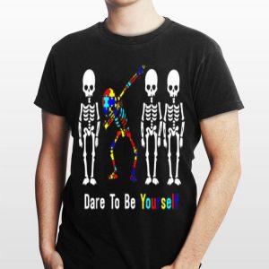 Autism Awareness Skeleton Dabbing Dare To Be Yourself shirt
