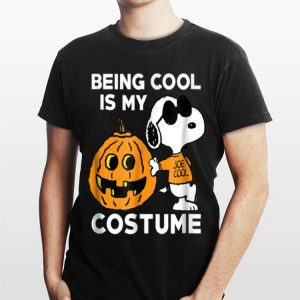 Being Cool Is My Costume Snoopy Pumpkin shirt